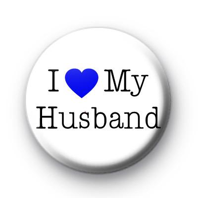I Love My Husband Badge