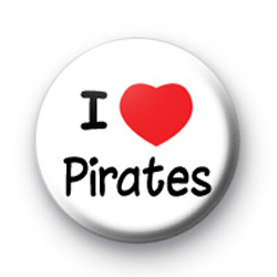I Love Pirates Badge