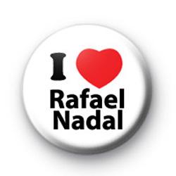 I Love Rafael Nadal Badges