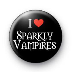 I Love Sparkly Vampires badge