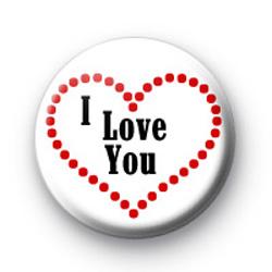 I Love You Heart Badges