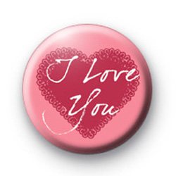 I Love You Pink Heart Badge