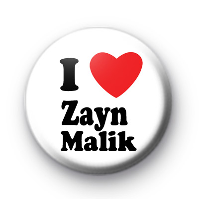 I Love Zayn Malik Button Badges