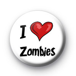 I Love Zombies badges