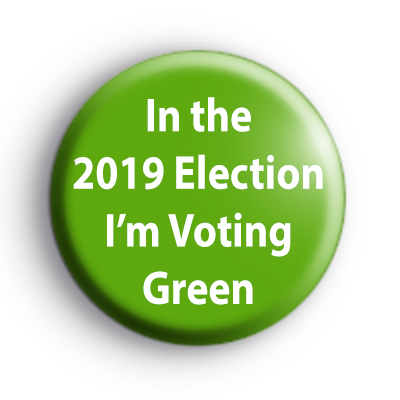 I'm Voting Green Party 2019 General Election Badge