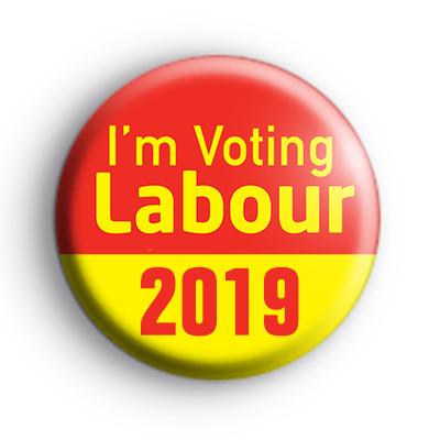Im Voting Labour 2019 General Election Badge