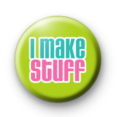 I Make Stuff Craft Badge