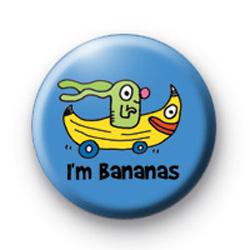 Im Bananas Badge