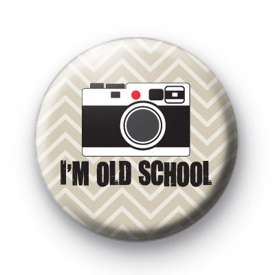 I'm Old School Camera Badges