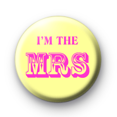 I'm The Mrs badge