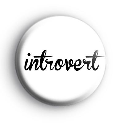 Introvert Button Badge