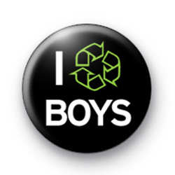 I recycle BOYS Badge