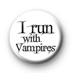 I run with Vampires badges