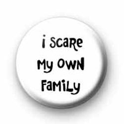 I Scare badges
