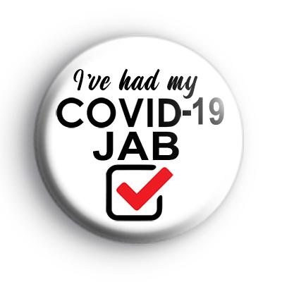 I've Had My Jab Badge