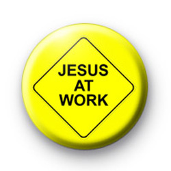 Jesus at work badge