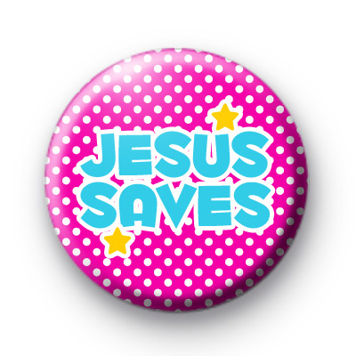 Jesus Saves Religious Badges