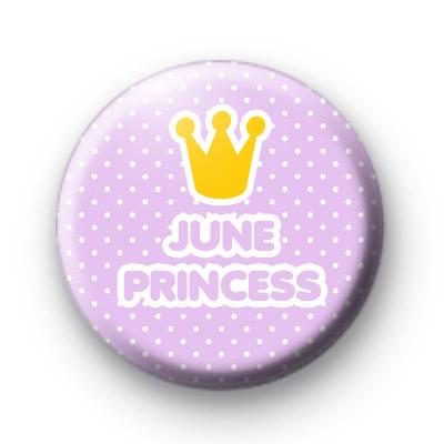 June Princess Badges
