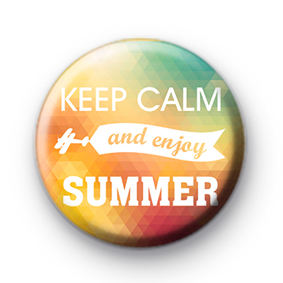 Keep Calm and Enjoy The Summer Badge