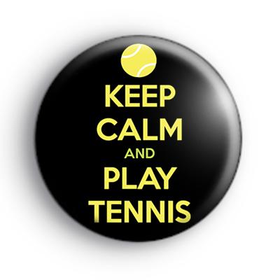 Keep Calm and Play Tennis Badge