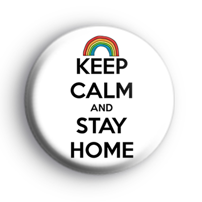 Keep Calm and Stay Home Badge