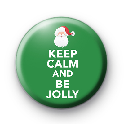Keep Calm and Be Jolly Badge