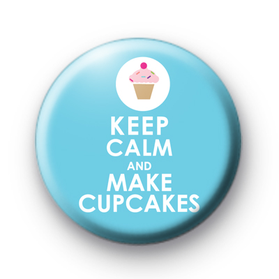 Keep Calm and Make Cupcakes Badge