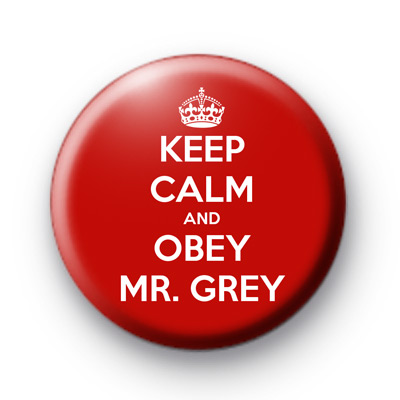 Keep Calm and Obey Grey Button Badges