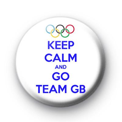 Keep Calm and Go Team GB Badge