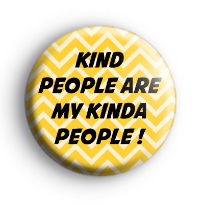 Kind People Button Badge