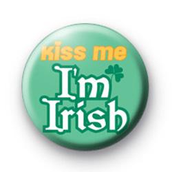 Kiss Me Im Irish Orange badge