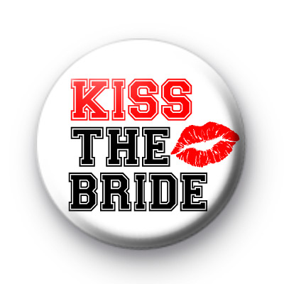 Kiss The Bride Red Lips Badges