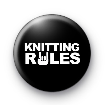 Knitting Rules Button Badges