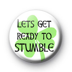 Lets Get Ready to STUMBLE Badge