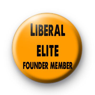 Liberal Elite Founder Member Badge