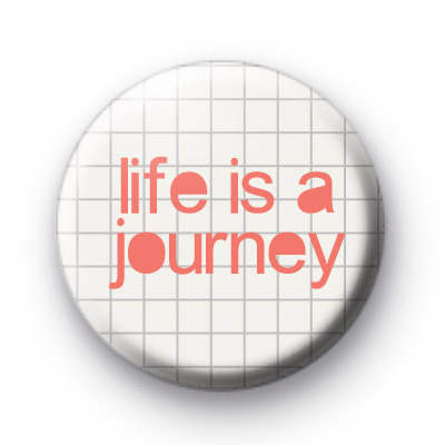 Life is a Journey Badge