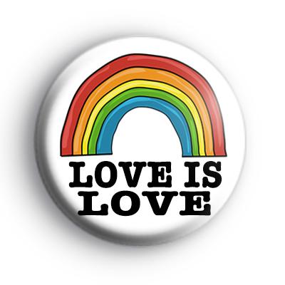 Love is Love Rainbow Badge