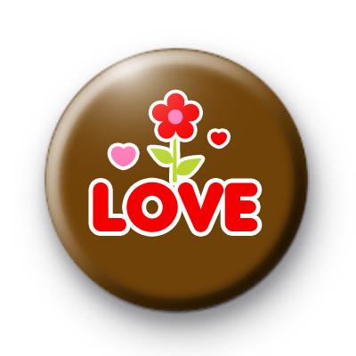 Love Flowers Button Badges