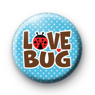Love Bug Blue Button Badge