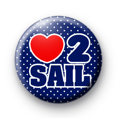 Love to Sail Button Badges