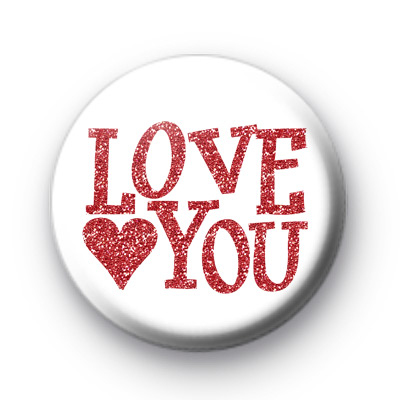 Love You Red Glitter Badge