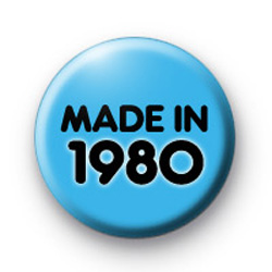 Made In 1980 Blue badge