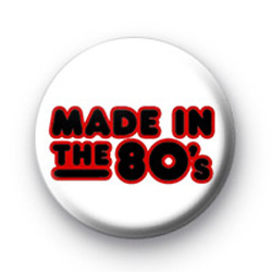 Made in the 80's badges