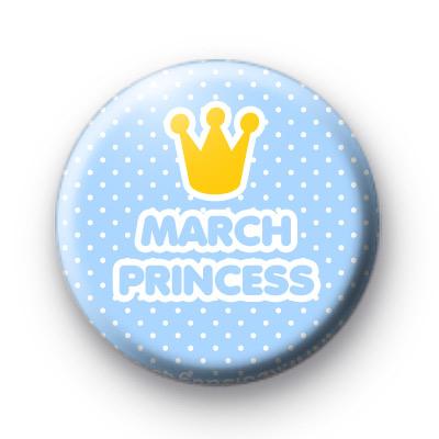 March Princess Button Badges