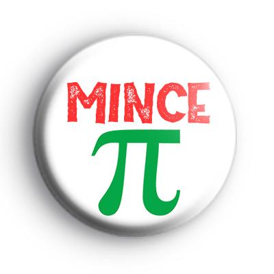 Mince Pi Badge
