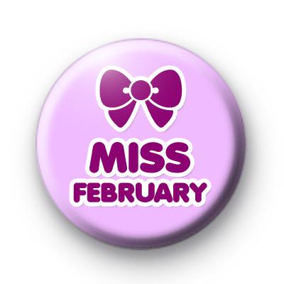 Miss February Birthday Badge