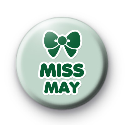 Miss May Birthday Button Badges