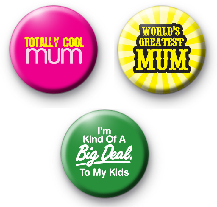 Set of 3 MUM Button Badges
