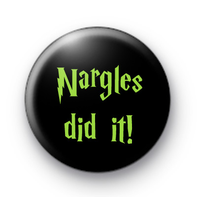 Nargles Did It Badge