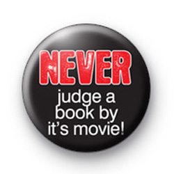 Never Judge a Book by its Movie badge